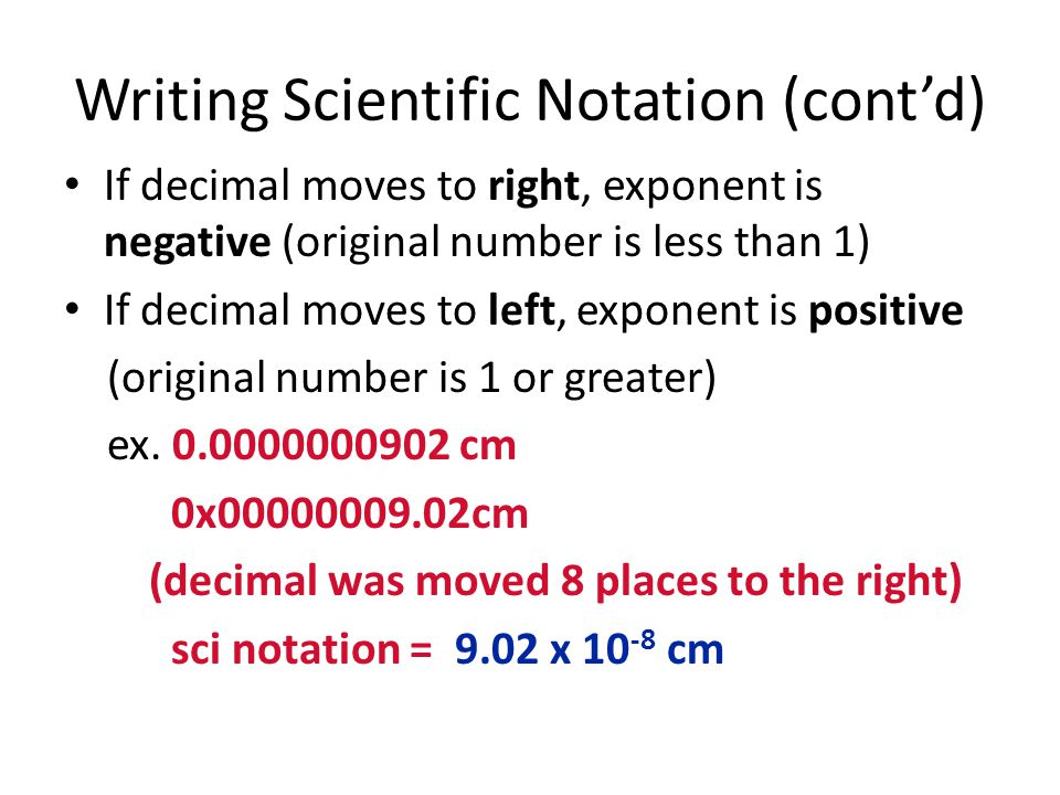 Writing Scientific Notation (cont'd)