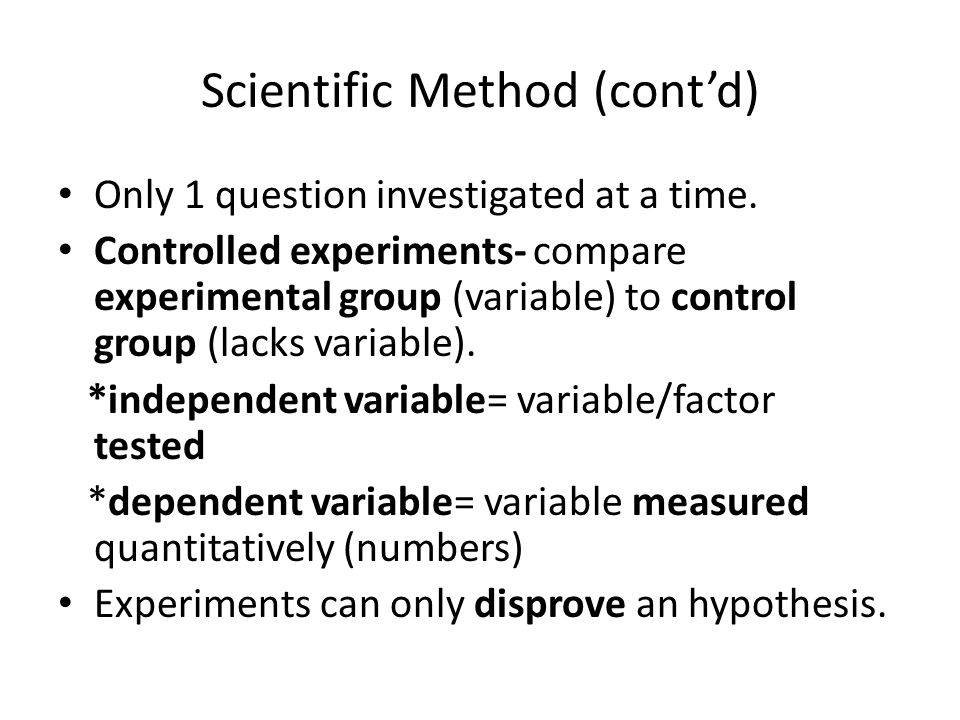 Scientific Method (cont'd)