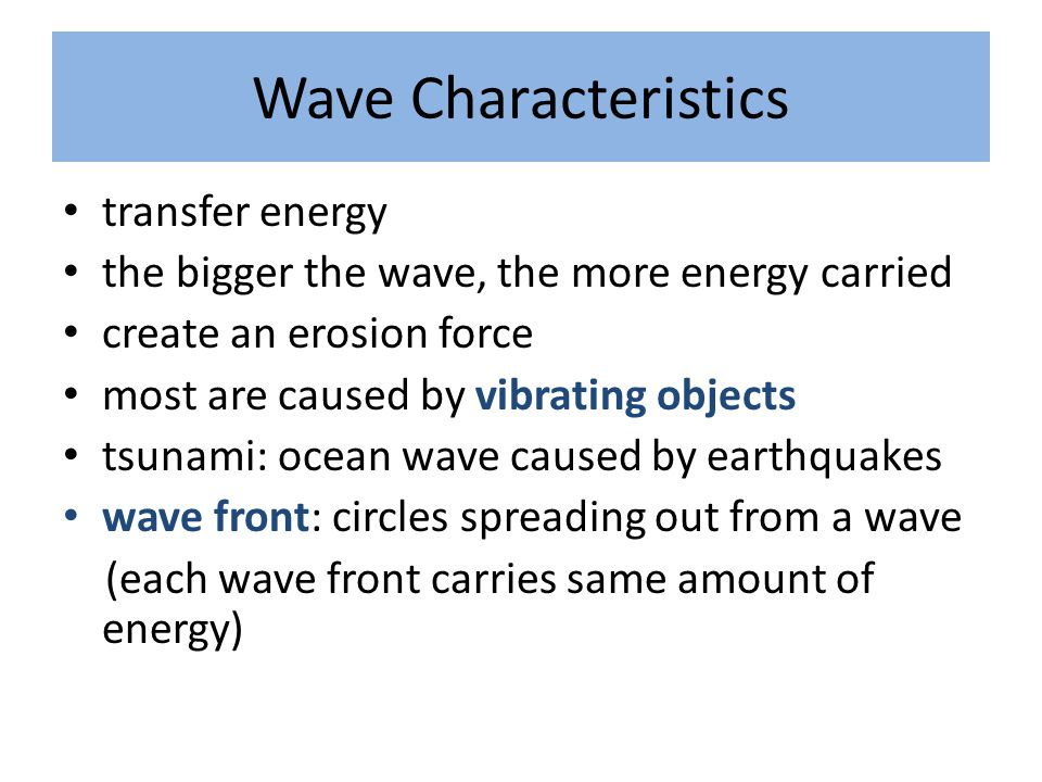 Wave Characteristics transfer energy