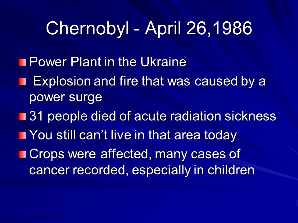Chernobyl - April 26,1986 Power Plant in the Ukraine