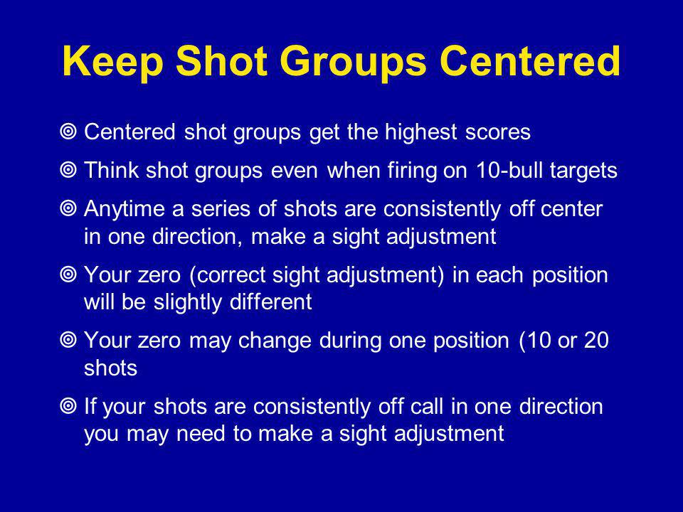 Keep Shot Groups Centered