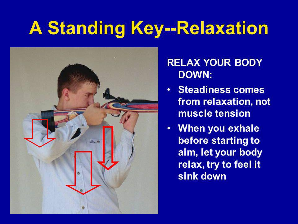 A Standing Key--Relaxation