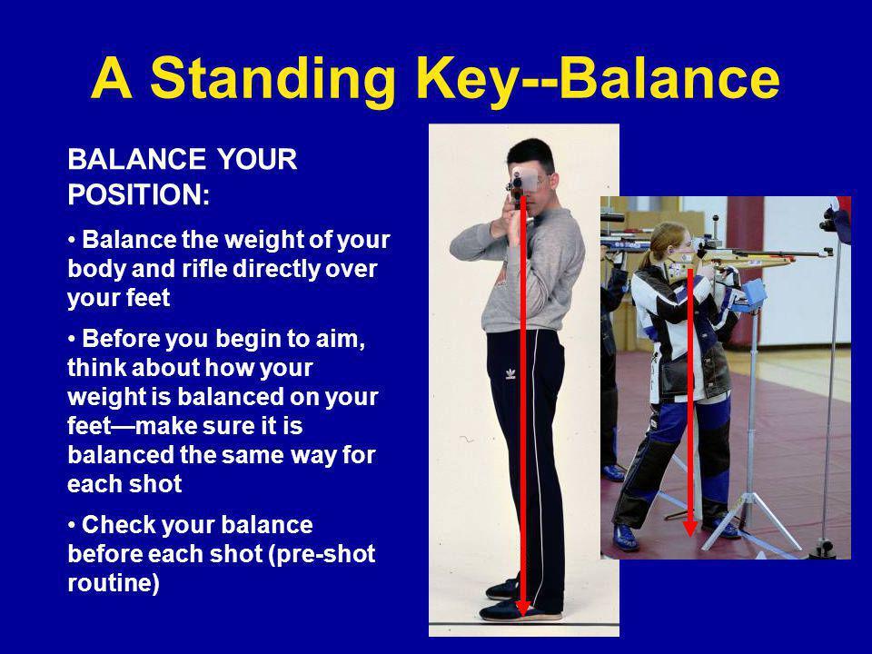 A Standing Key--Balance