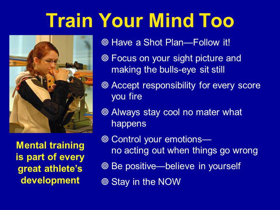 Mental training is part of every great athlete's development