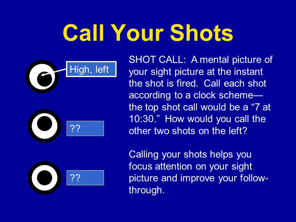 Call Your Shots