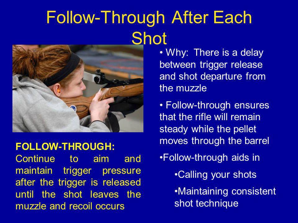 Follow-Through After Each Shot