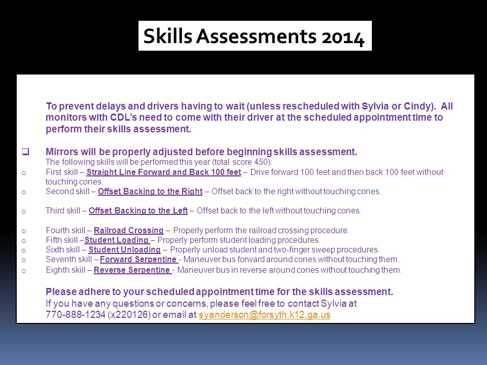 Skills Assessments 2014 Skills assessment will be performed between Tuesday, April 8th and Wednesday, April 23rd this.