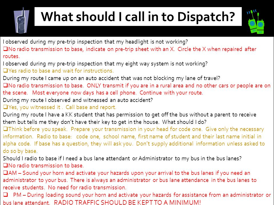 What should I call in to Dispatch