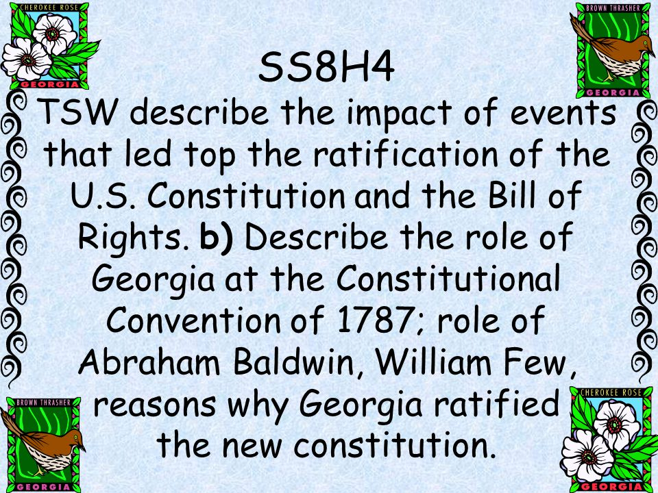 Abraham Baldwin, William Few, reasons why Georgia ratified