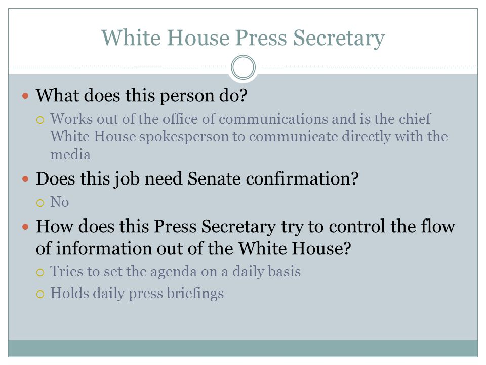White House Press Secretary