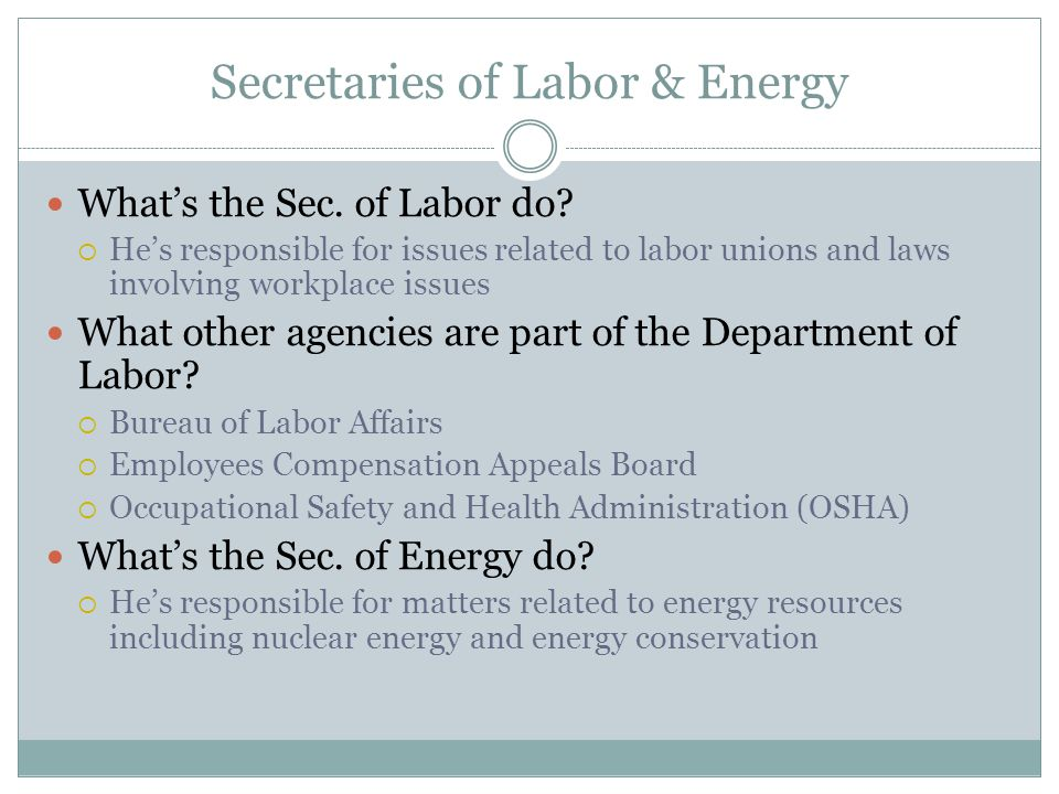 Secretaries of Labor & Energy