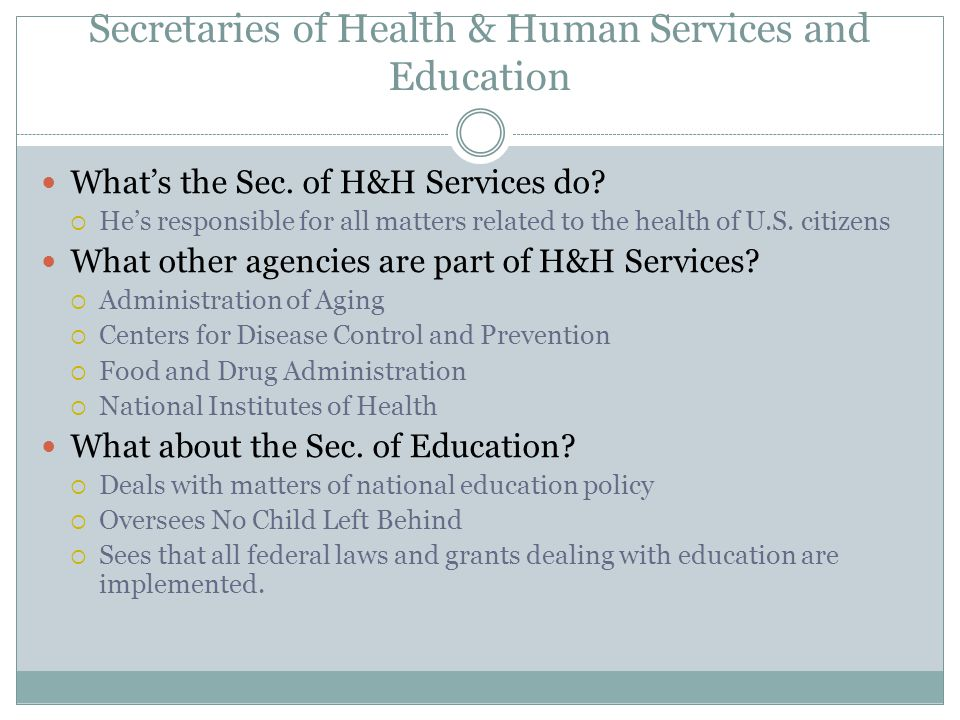 Secretaries of Health & Human Services and Education