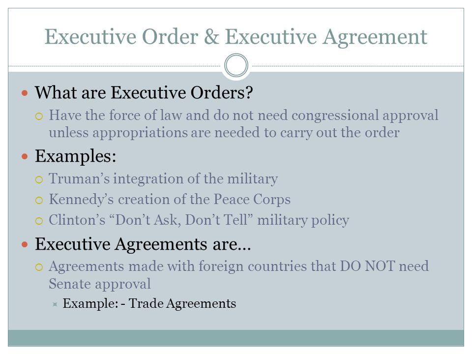 Executive Order & Executive Agreement