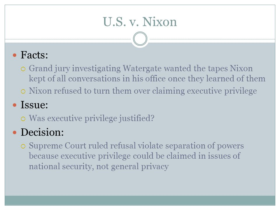 U.S. v. Nixon Facts: Issue: Decision: