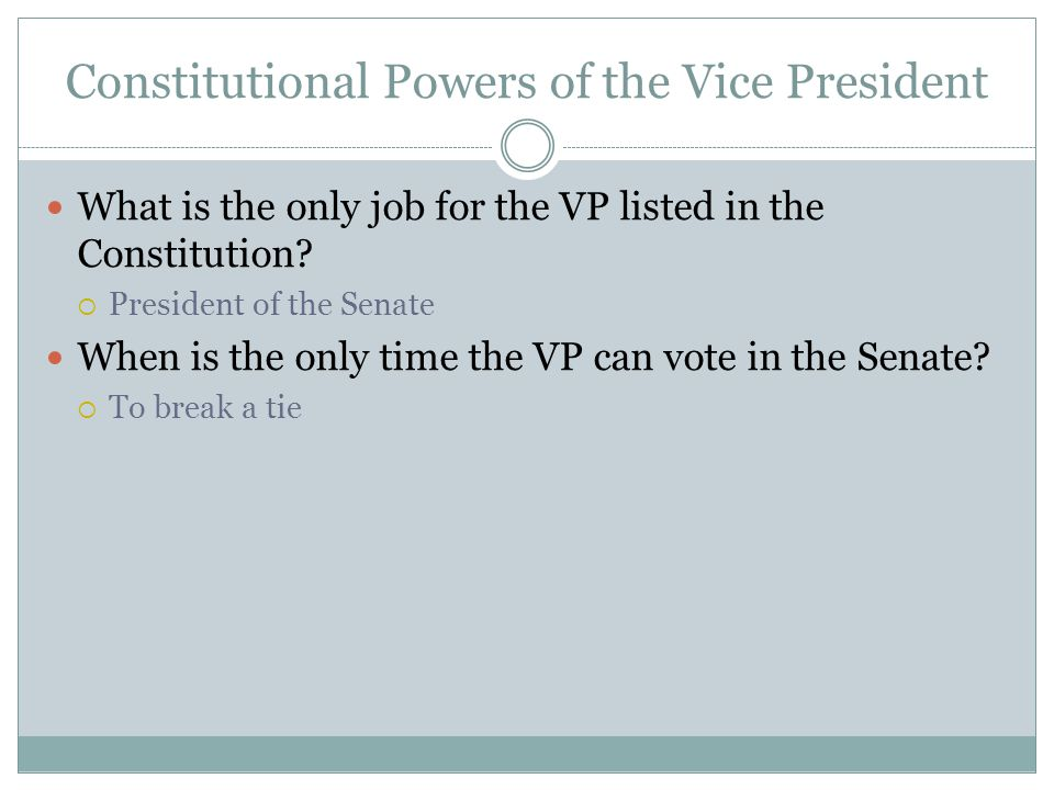 Constitutional Powers of the Vice President