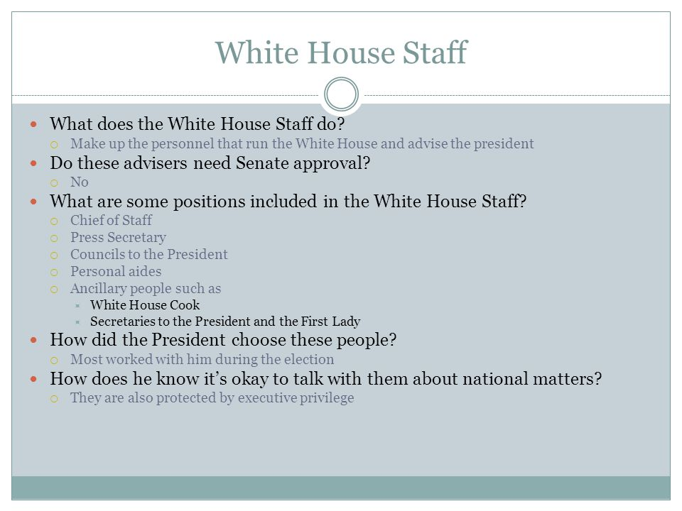 White House Staff What does the White House Staff do