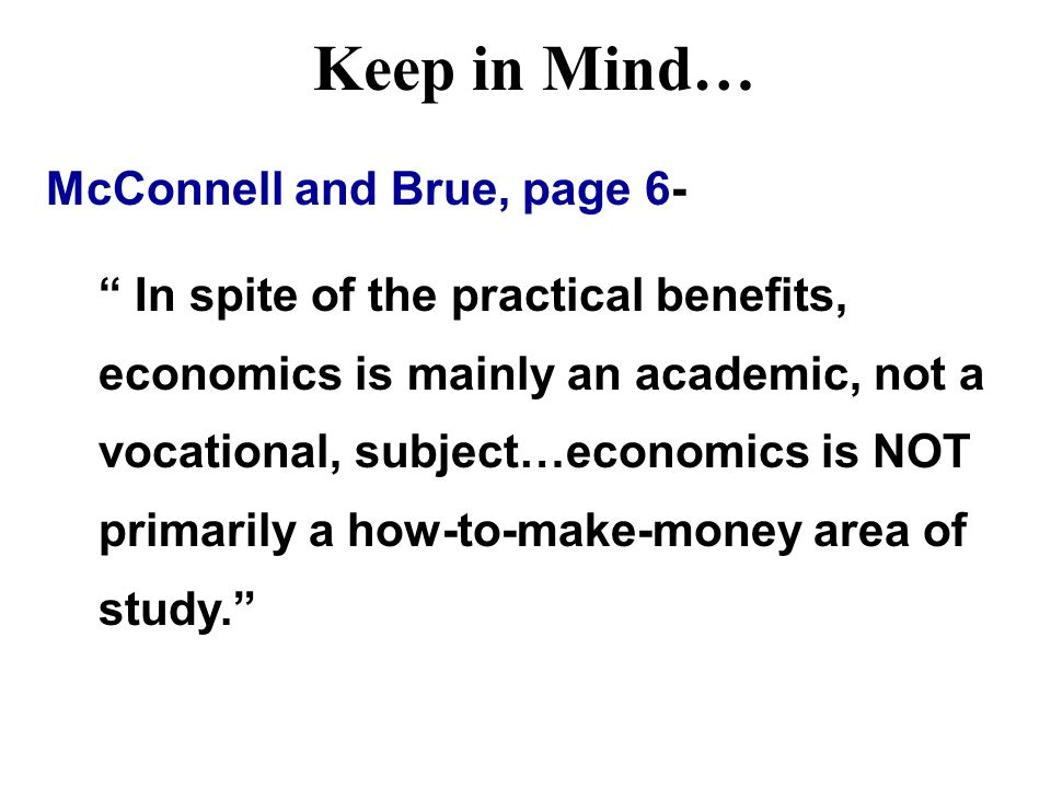 Keep in Mind… McConnell and Brue, page 6-