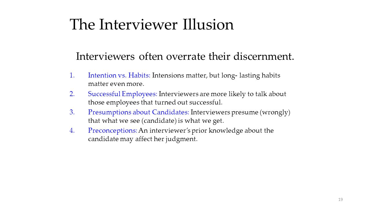 The Interviewer Illusion
