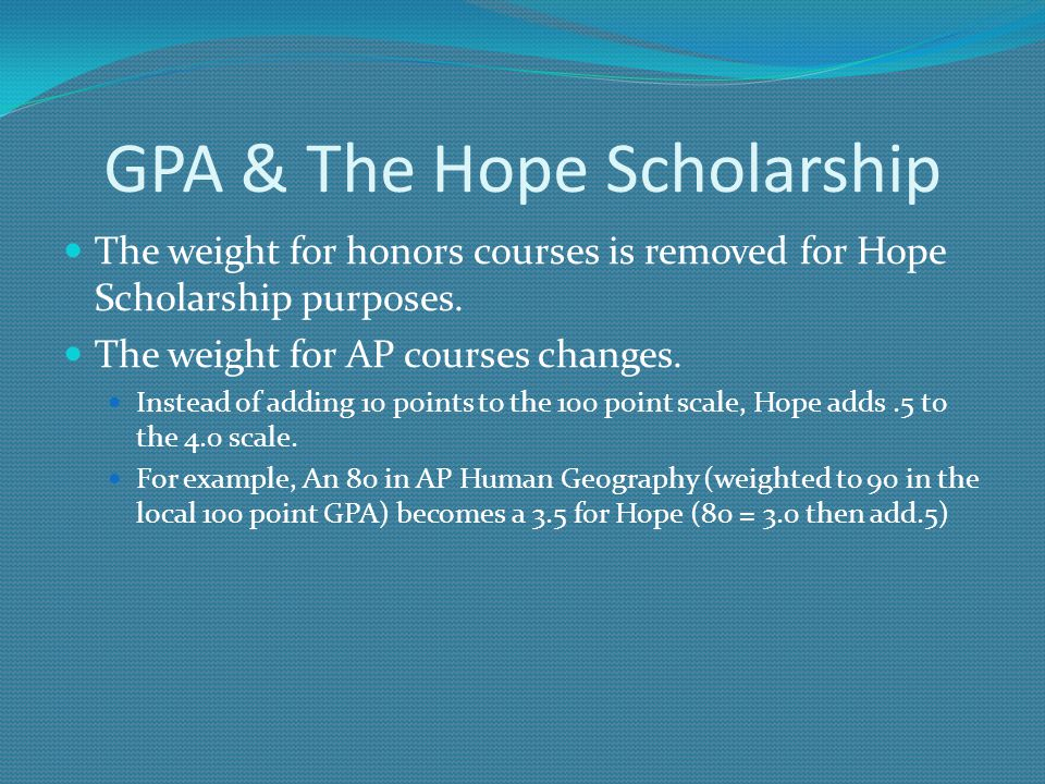 GPA & The Hope Scholarship