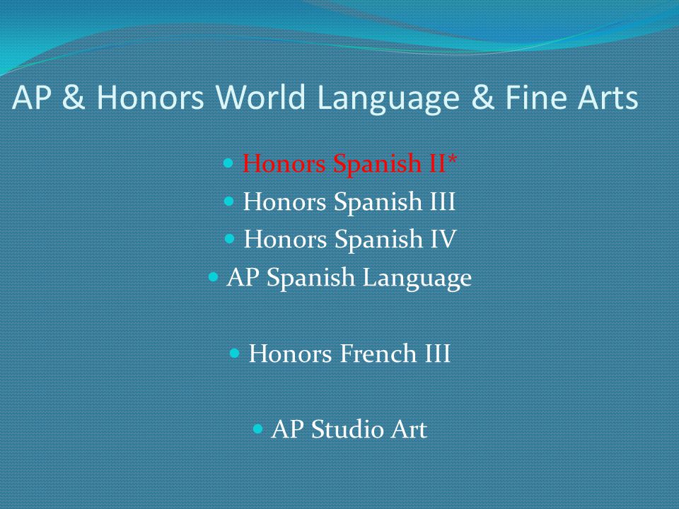 AP & Honors World Language & Fine Arts