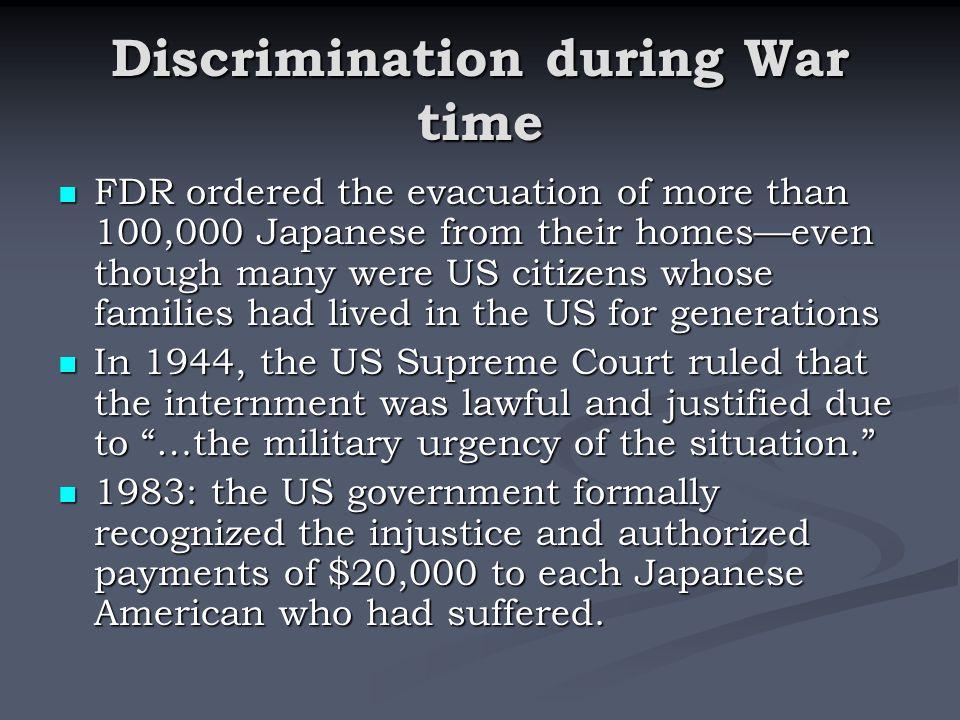 Discrimination during War time