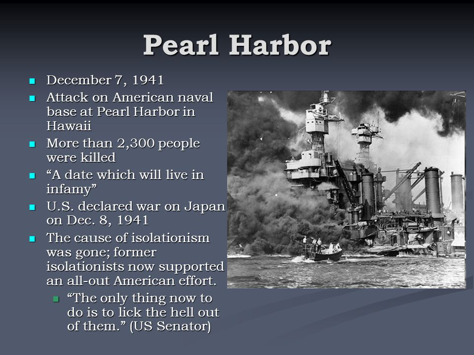 Pearl Harbor December 7, 1941. Attack on American naval base at Pearl Harbor in Hawaii. More than 2,300 people were killed.