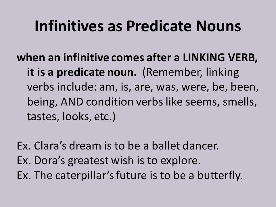 Infinitives as Predicate Nouns