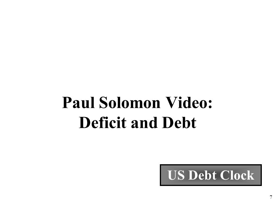Paul Solomon Video: Deficit and Debt