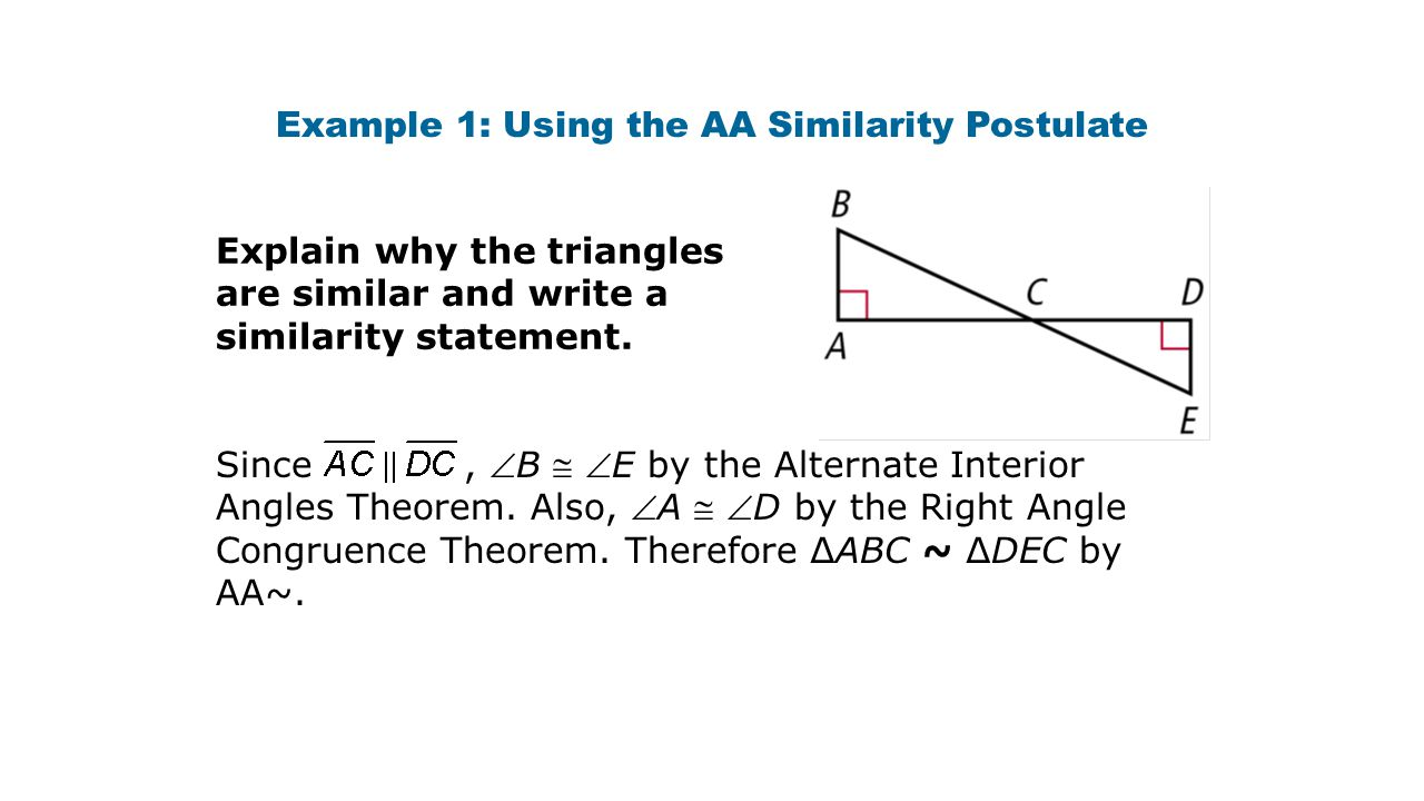 Example 1: Using the AA Similarity Postulate