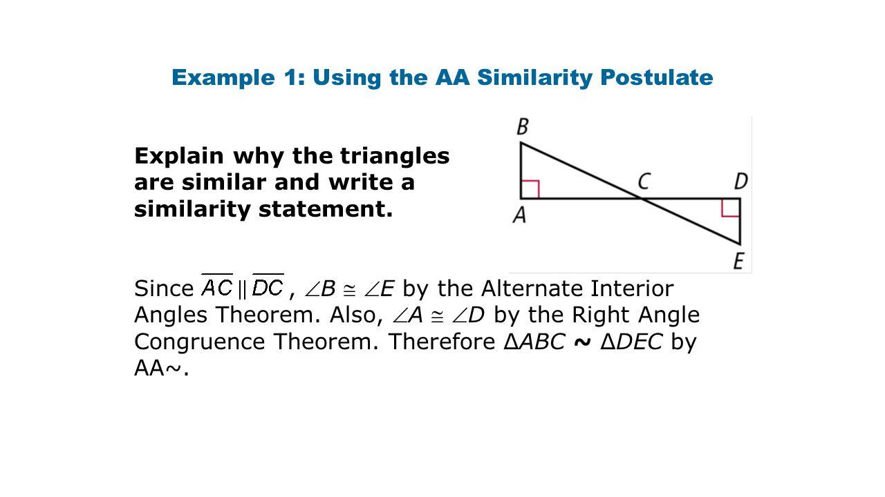 Example 1: Using the AA Similarity Postulate