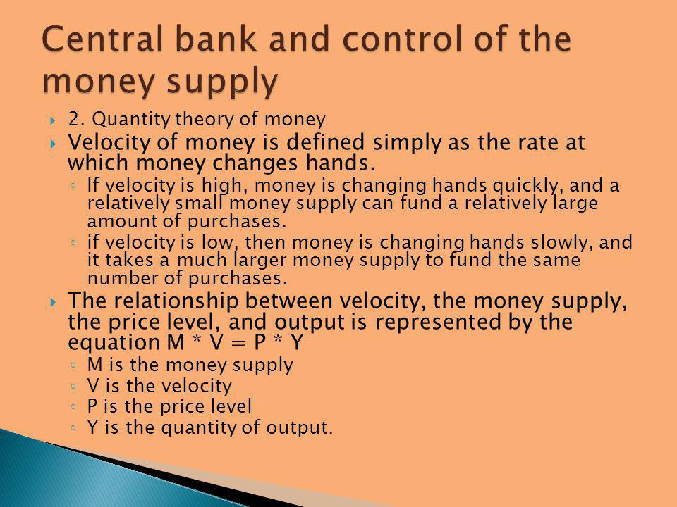 Central bank and control of the money supply