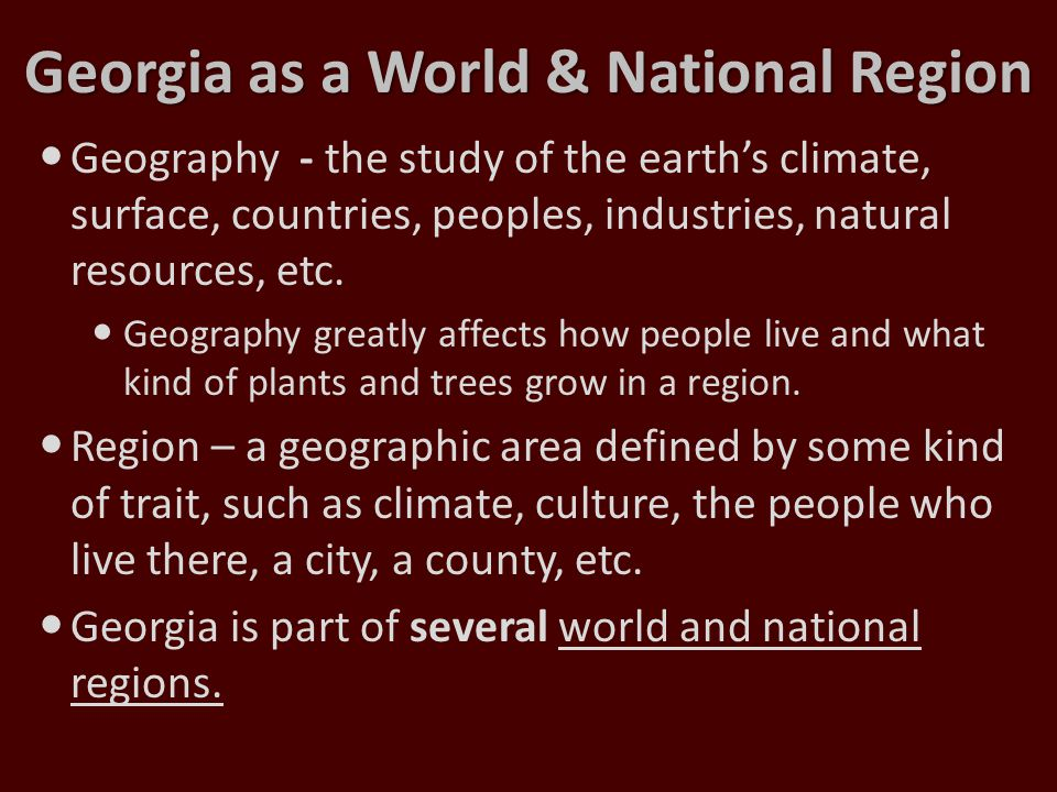 Georgia as a World & National Region