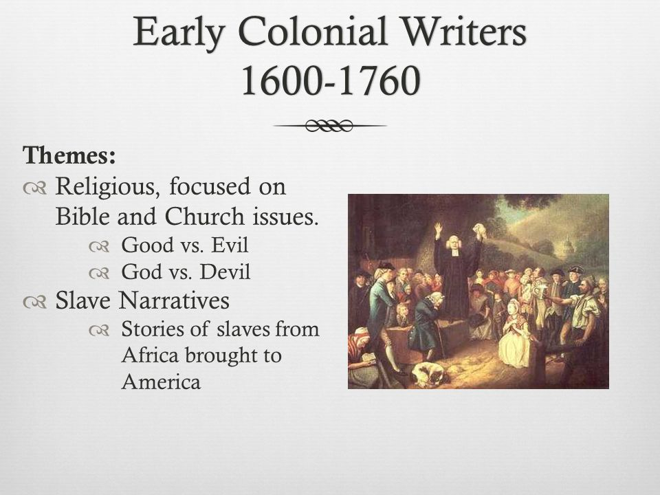 Early Colonial Writers 1600-1760