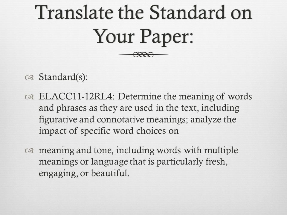 Translate the Standard on Your Paper: