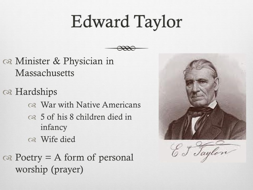 Edward Taylor Minister & Physician in Massachusetts Hardships