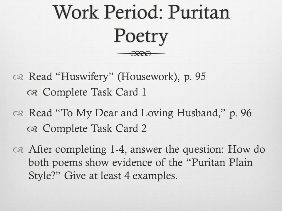 Work Period: Puritan Poetry