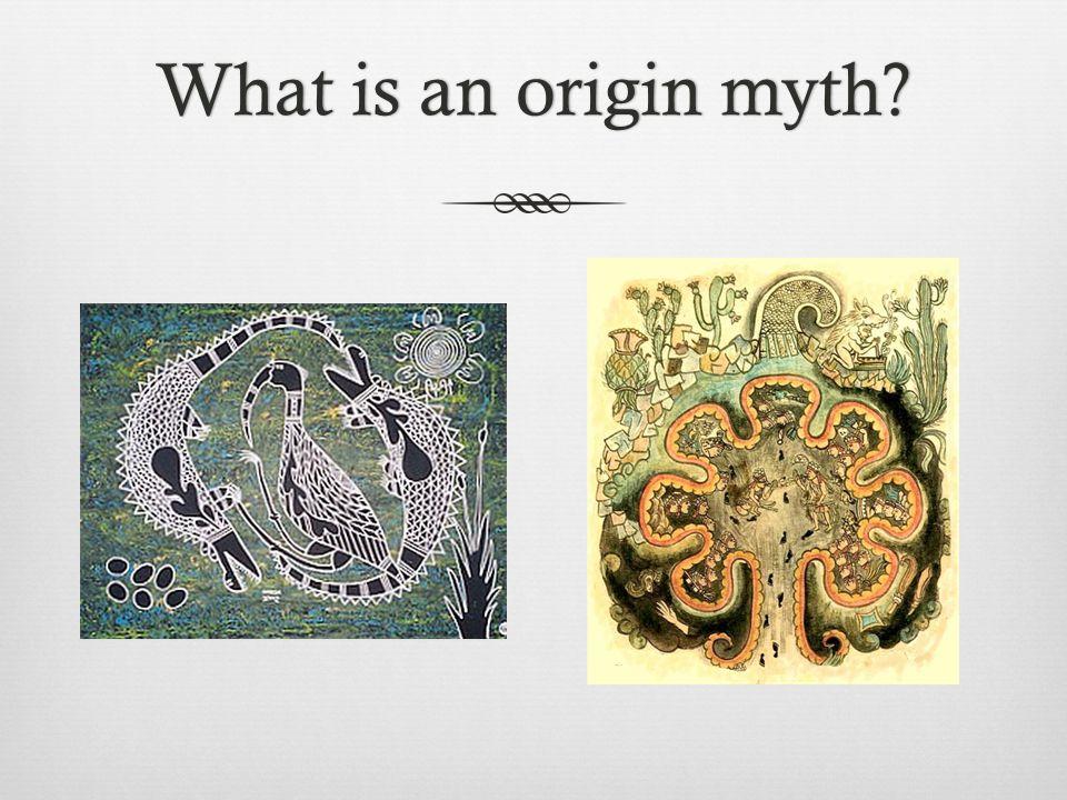What is an origin myth