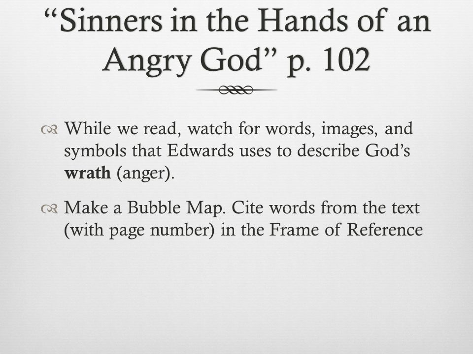 Sinners in the Hands of an Angry God p. 102