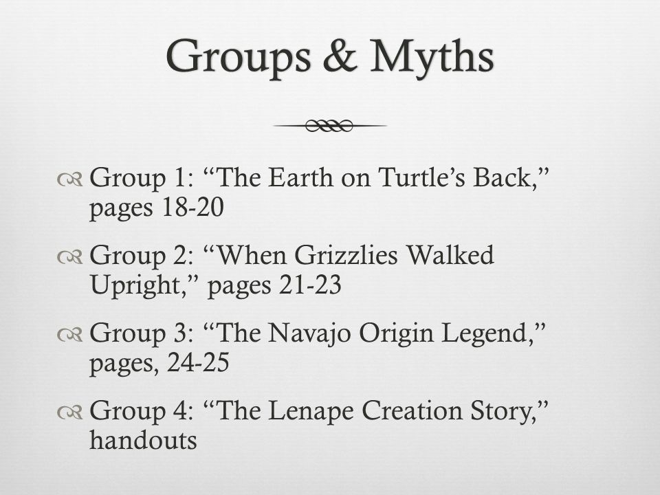 Groups & Myths Group 1: The Earth on Turtle's Back, pages 18-20
