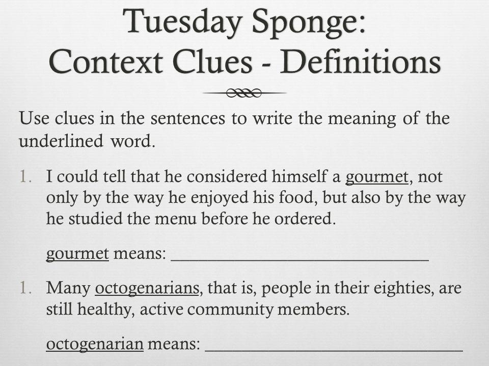 Tuesday Sponge: Context Clues - Definitions