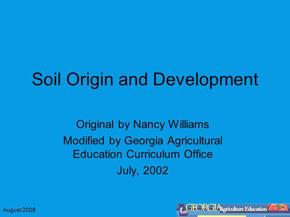 Soil Origin and Development
