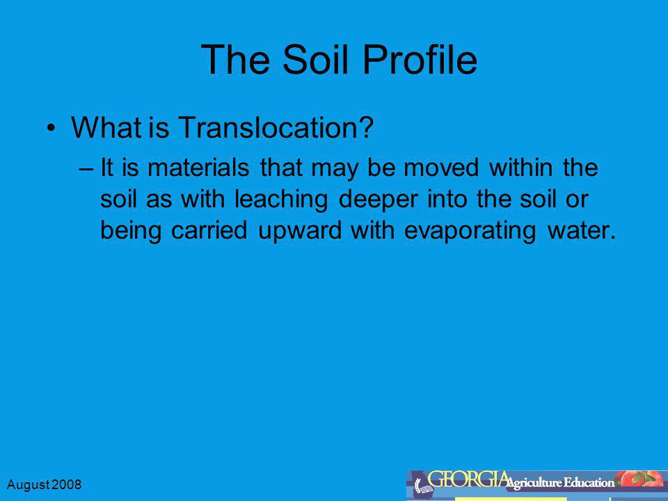 The Soil Profile What is Translocation