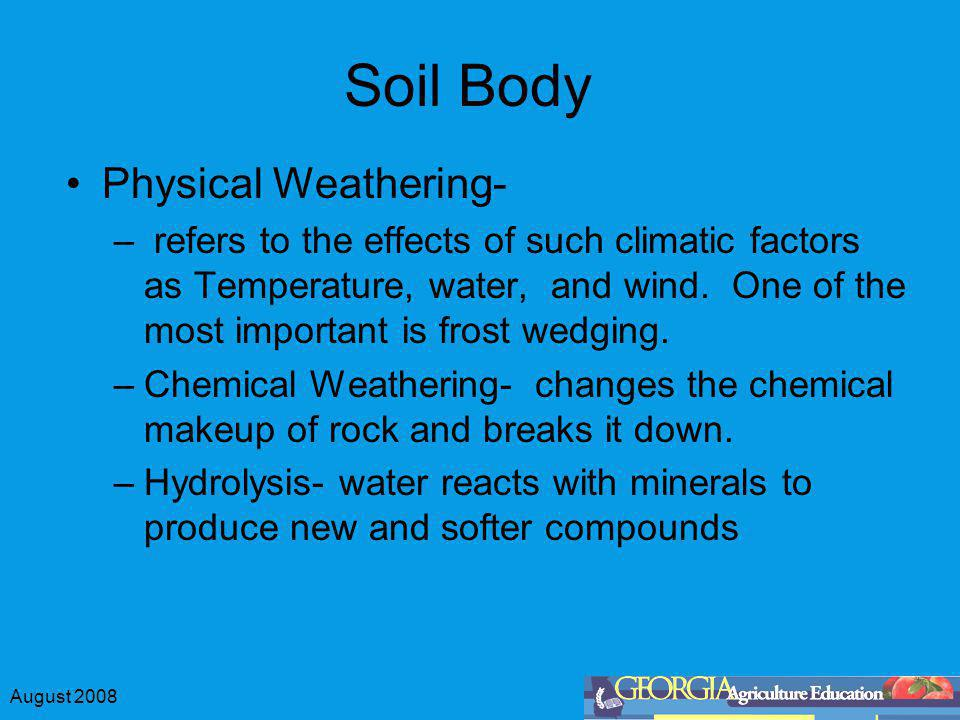 Soil Body Physical Weathering-