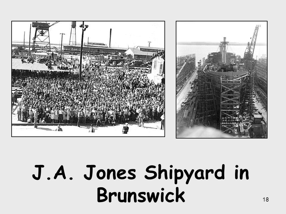J.A. Jones Shipyard in Brunswick