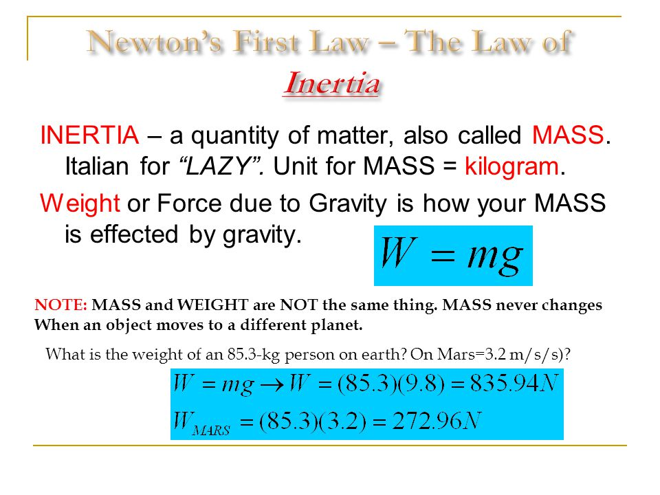 Newton's First Law – The Law of Inertia