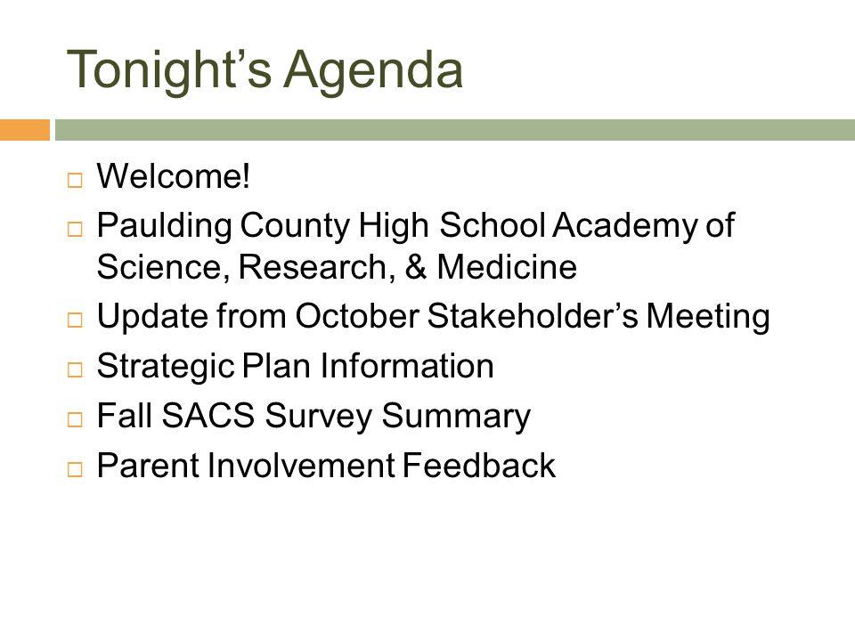 Tonight's Agenda Welcome!