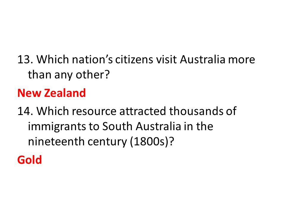 13. Which nation's citizens visit Australia more than any other