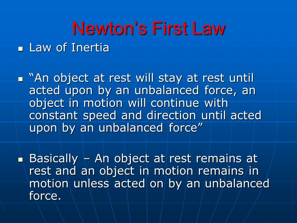 Newton's First Law Law of Inertia
