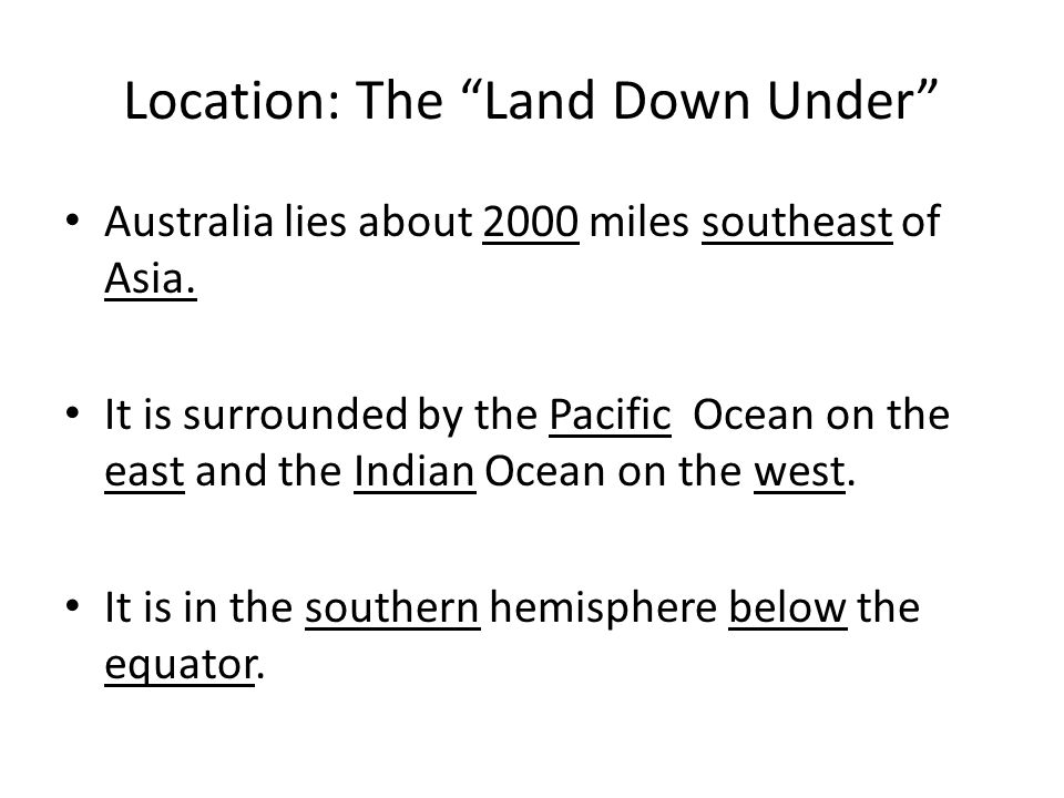 Location: The Land Down Under