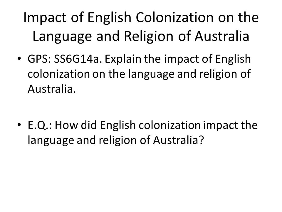 Impact of English Colonization on the Language and Religion of Australia
